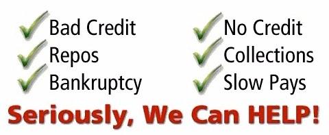 Bad Credit, Repos, BK OK